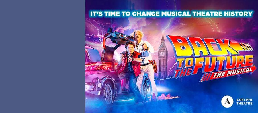 Back To The Future The Musical, Adelphi Theatre, Manchester