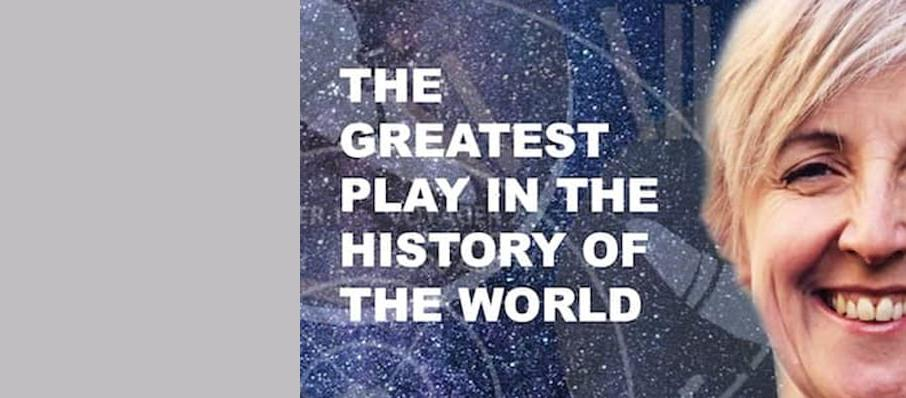 The Greatest Play in the History of the World, Trafalgar Studios 2, Manchester